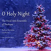O Holy Night by Vocal Arts Ensemble of Durham