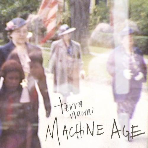 Machine Age by Terra Naomi