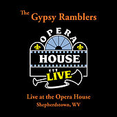 Live at the Opera House by The Gypsy Ramblers