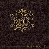 Hymnology 2 by Courtney Fadlin