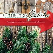 Christmas Jubilee by Bible Truth Music