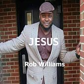 Jesus by Rob Williams
