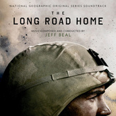The Long Road Home (National Geographic Original Series Soundtrack) de Jeff Beal