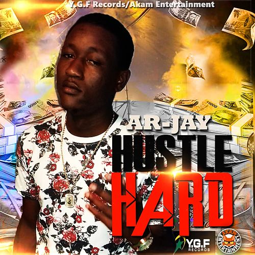Hustle Hard by Arjay