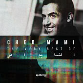 The Very Best Of by Cheb Mami
