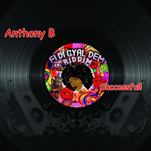 Successfull by Anthony B