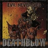 Evil Never Dies von Deathblow