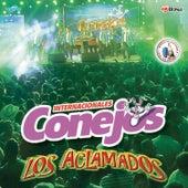Los Aclamados. Música de Guatemala para los Latinos by Internacionales Conejos