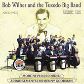 More Never Recorded Arrangements...Vol. 2 by Bob Wilber