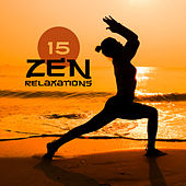 15 Zen Relaxations von Lullabies for Deep Meditation