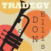 Tradegy von Don Ellis