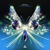 Call Me (Remixes) by Tritonal