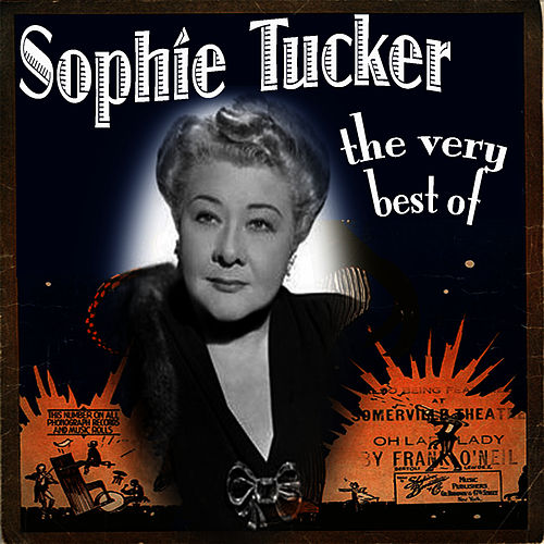 The Very Best Of by Sophie Tucker