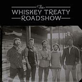 Fire and Rain de The Whiskey Treaty Roadshow