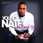 A Piece Of Me von Young Nate
