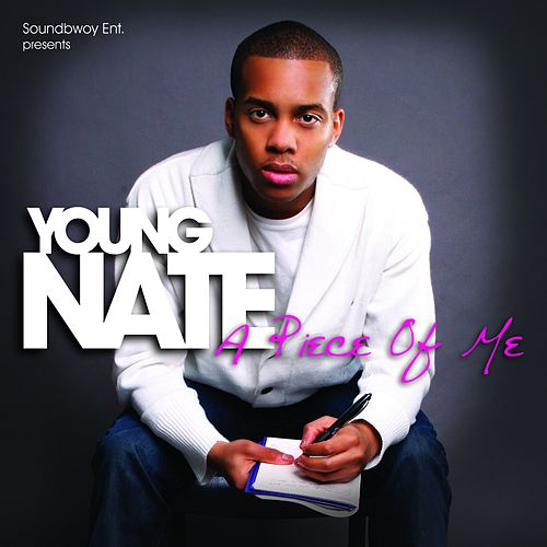 A Piece Of Me by Young Nate