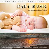 Baby Music with Ocean Waves Sounds for Sleep, Baby Lullaby Music for Babies, Baby Sleep Aid and Calm Piano Baby Lullabies de Baby Music Experience