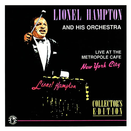 Live At The Metropole Cafe, 1960 to 1961 by Lionel Hampton