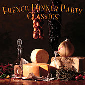 French Dinner Party Classics de Various Artists