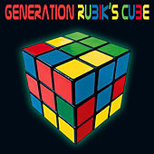 Generation Rubik's Cube (Re-Recorded / Remastered Versions) by Various Artists