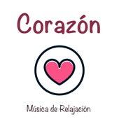 Corazón - Música de Relajación, Felicidad, Serenidad para Meditación, Yoga, Pilates by Massage Music