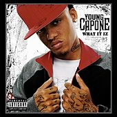 What It Iz by Young Capone