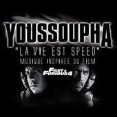 La vie est speed by Youssoupha