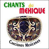 Chants du Mexique, Canciones Mexicanas by Trio Mexico