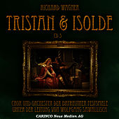 Tristan & Isolde - Vol. 3 by Wolfgang Sawallisch