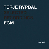 Selected Recordings by Terje Rypdal