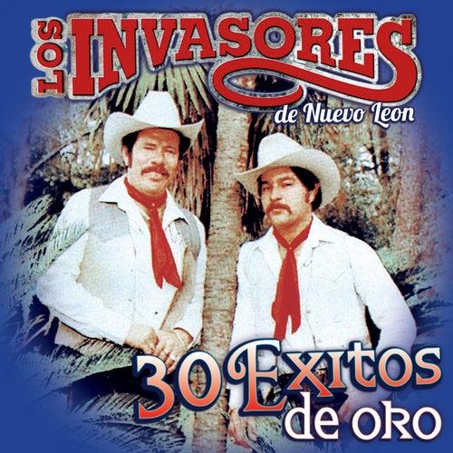 30 Exitos de Oro by Los Invasores De Nuevo Leon