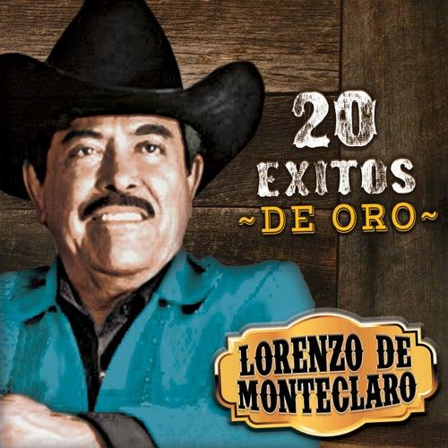 20 Exitos de Oro by Lorenzo De Monteclaro
