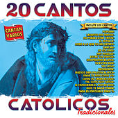 20 Cantos Catolicos Tradicionales by Various Artists