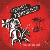 Tiki Lounge Live de Merrell Fankhauser