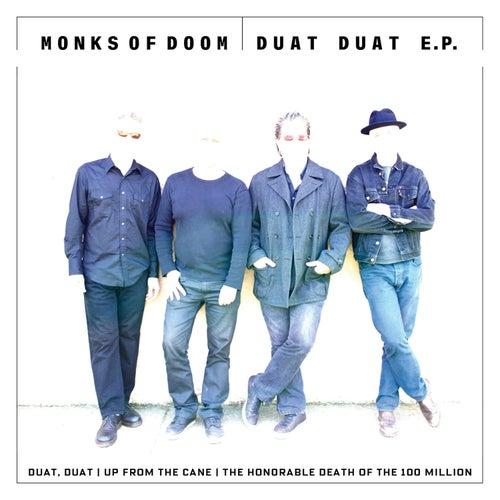 Duat Duat by Monks Of Doom