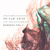 So Far Away by Martin Garrix & David Guetta