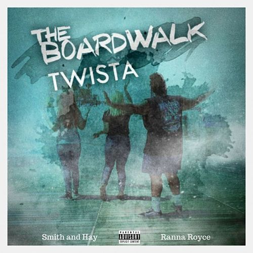 The Boardwalk (Single Version) [feat. Twista] by Smith and Hay