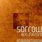Bon d'accord #ToussaToussa by Sorrow