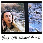 Home by Brian Otto Kimmel
