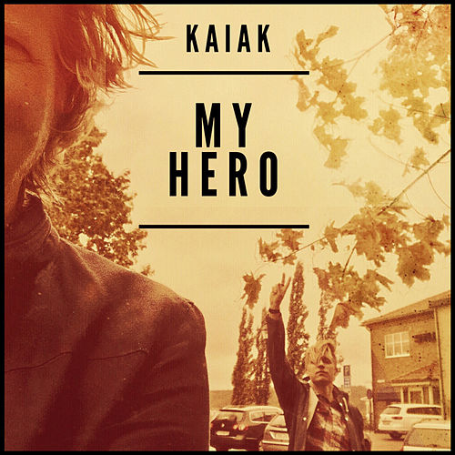 My Hero by Kaiak