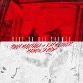 Ride or Die Shawty (feat. Kay Klover & Magnolia Chop) von Tony Mantana