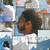 Cantiga Vem do Céu de Carlos Barros e Banda do Céu