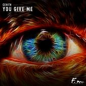 You Give Me by Cevith