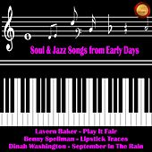Soul & Jazz Songs from Early Days de Various Artists