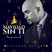 Navidad Sin Ti by Gustavo Rivera