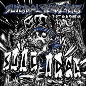 Get Your Fight On! by Suicidal Tendencies
