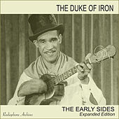 The Duke of Iron: The Early Sides by The Duke Of Iron
