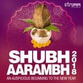 Shubh Aarambh 2018 by Various Artists