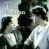 Jaan Pehchan (Original Motion Picture Soundtrack) by Various Artists