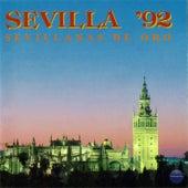 Sevilla '92, Sevillanas de Oro de Various Artists